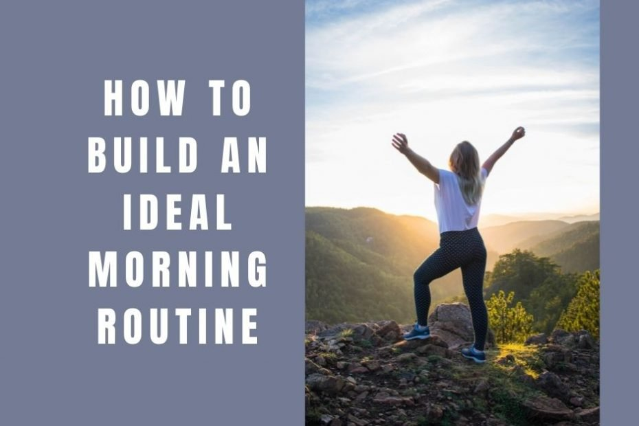 How to build an ideal morning routine